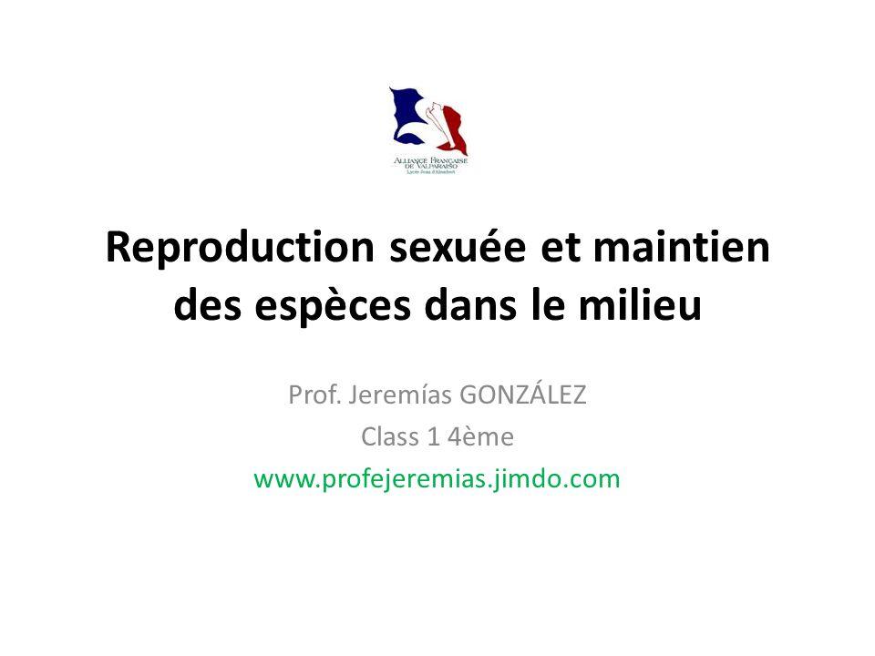 Reproduction sexuée et maintien des espèces dans le milieu