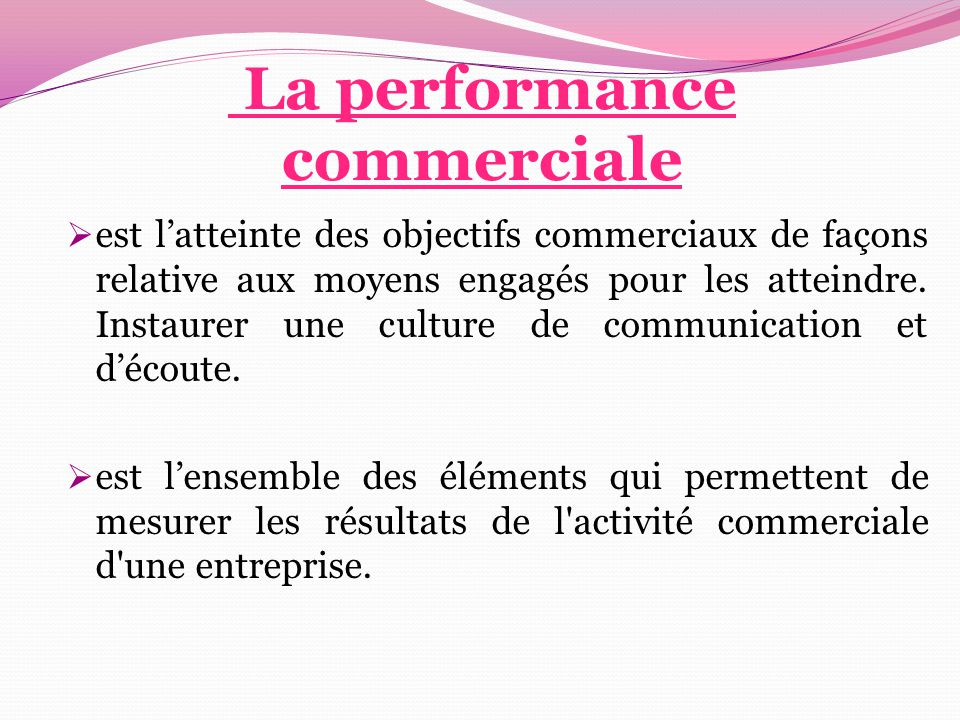 La performance commerciale