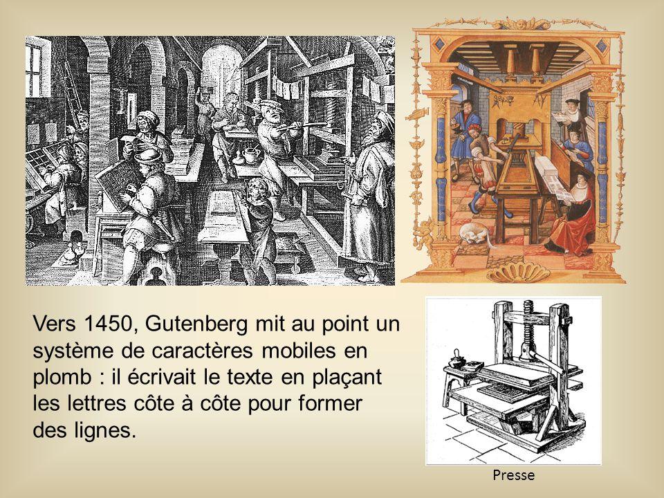 Vers 1450, Gutenberg mit au point un système de caractères mobiles en plomb : il écrivait le texte en plaçant les lettres côte à côte pour former des lignes.