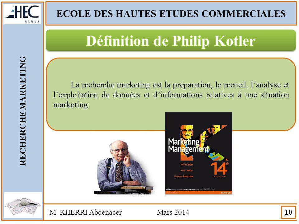 ECOLE DES HAUTES ETUDES COMMERCIALES Définition de Philip Kotler