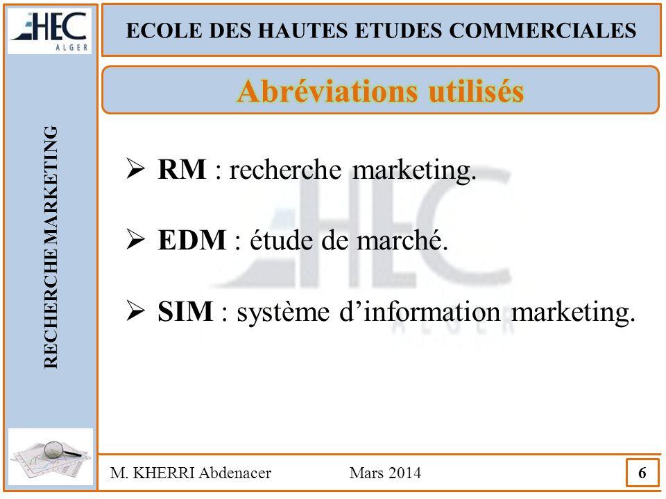 ECOLE DES HAUTES ETUDES COMMERCIALES Abréviations utilisés