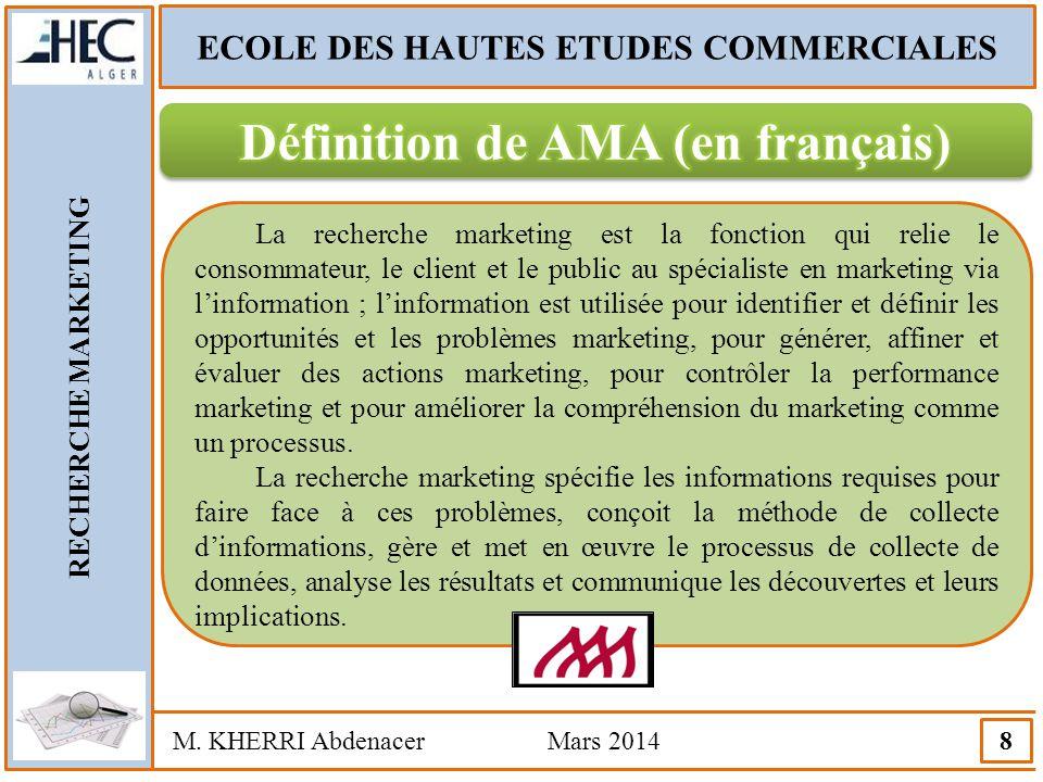 ECOLE DES HAUTES ETUDES COMMERCIALES Définition de AMA (en français)