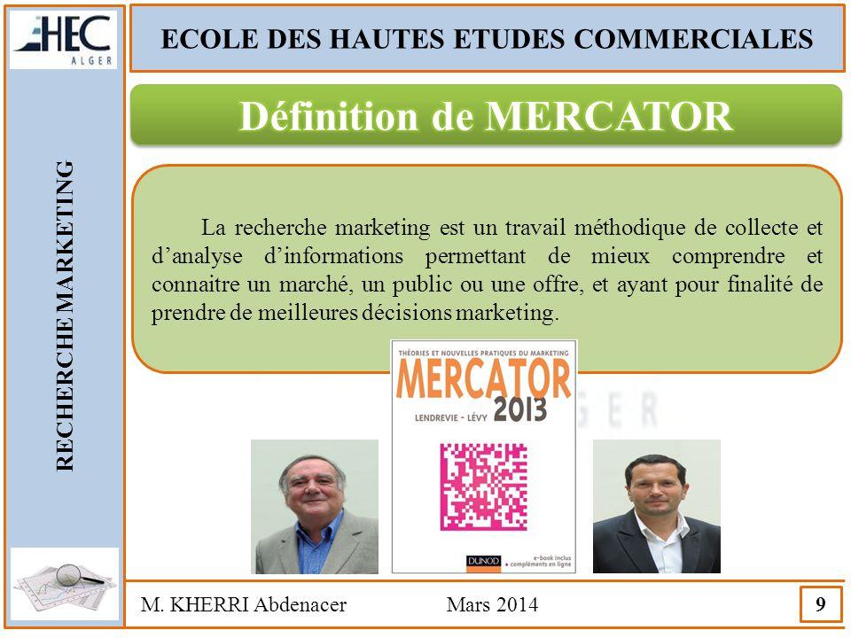 ECOLE DES HAUTES ETUDES COMMERCIALES Définition de MERCATOR