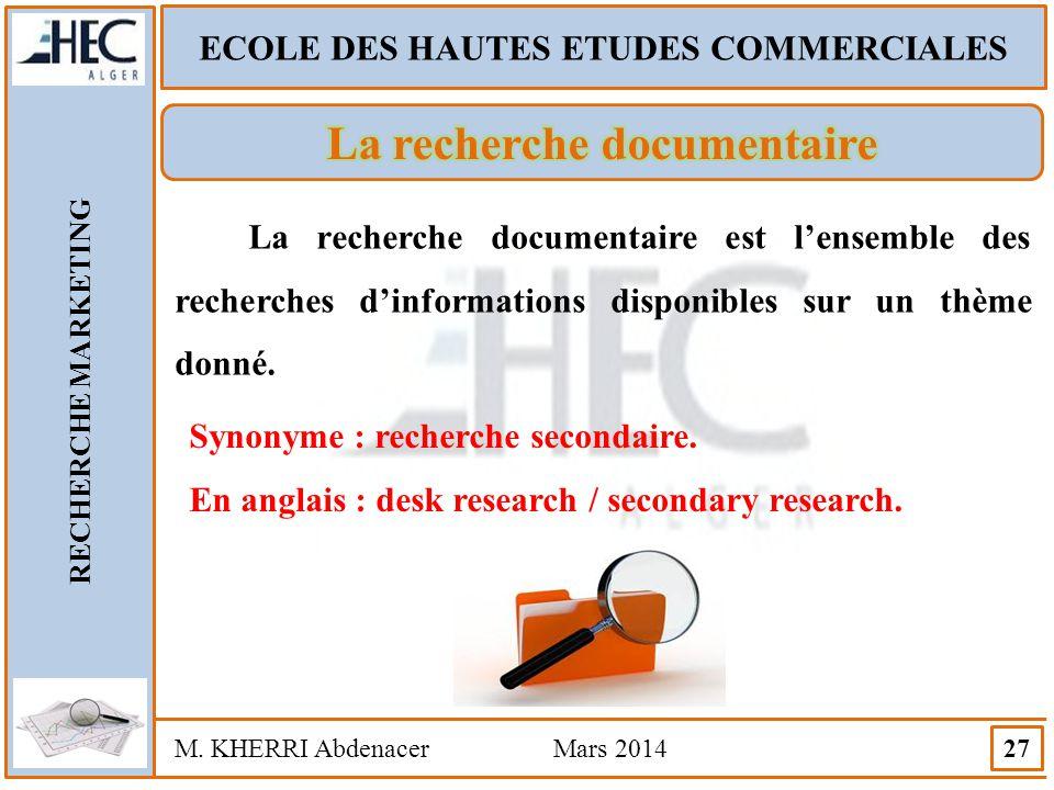 ECOLE DES HAUTES ETUDES COMMERCIALES La recherche documentaire