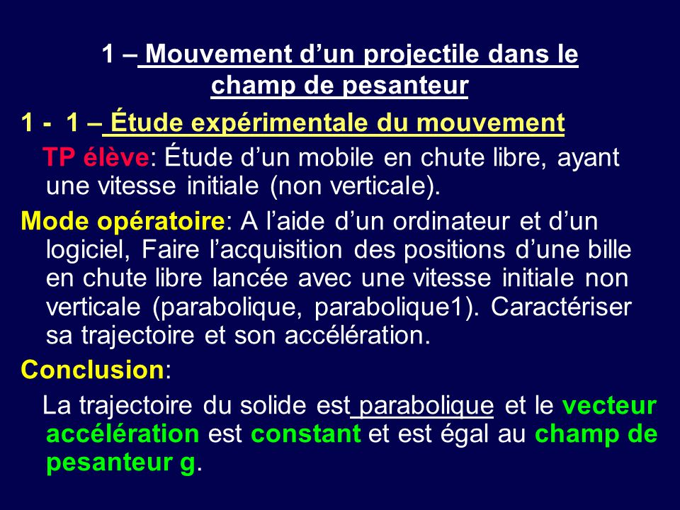 1 – Mouvement d'un projectile dans le champ de pesanteur