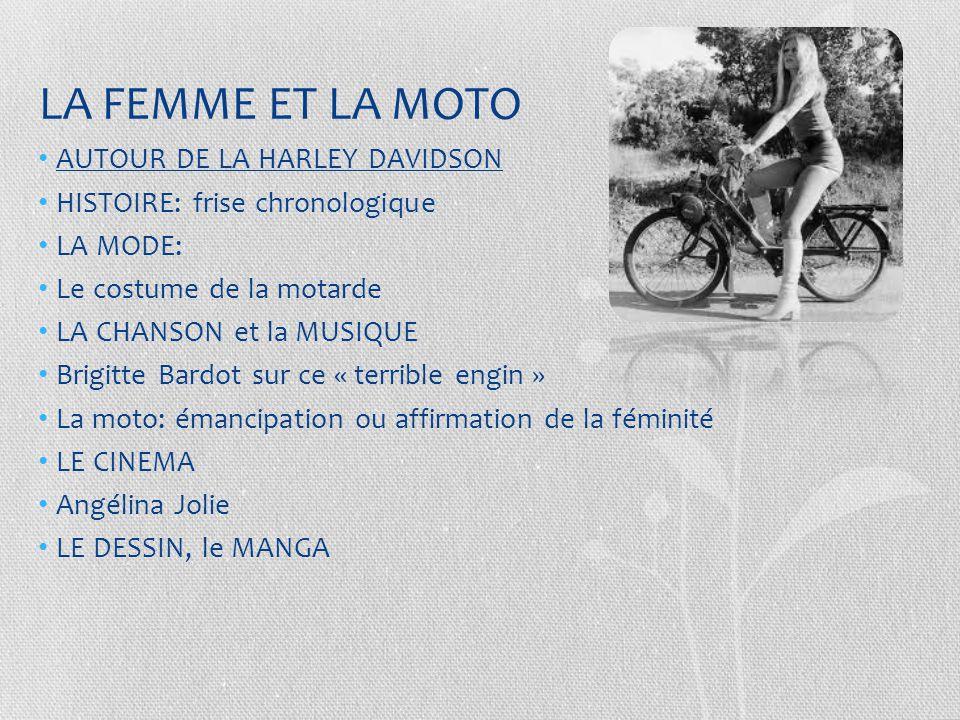 LA FEMME ET LA MOTO AUTOUR DE LA HARLEY DAVIDSON