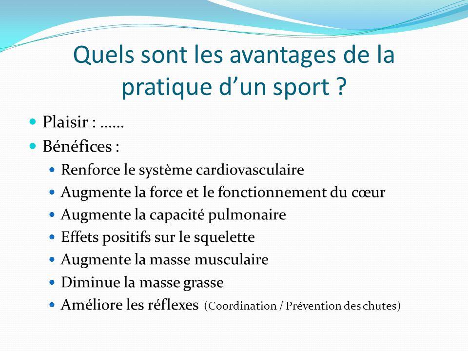 Quels sont les avantages de la pratique d'un sport