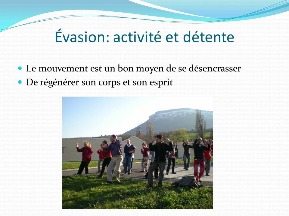 Évasion: activité et détente