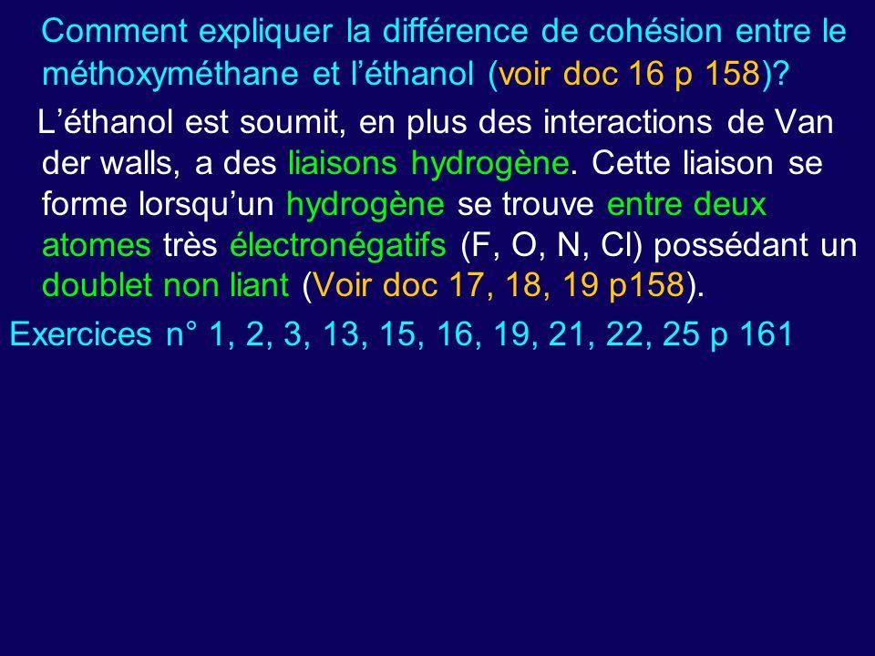 Comment expliquer la différence de cohésion entre le méthoxyméthane et l'éthanol (voir doc 16 p 158)
