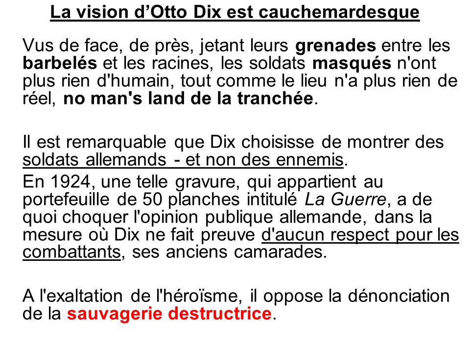 La vision d'Otto Dix est cauchemardesque
