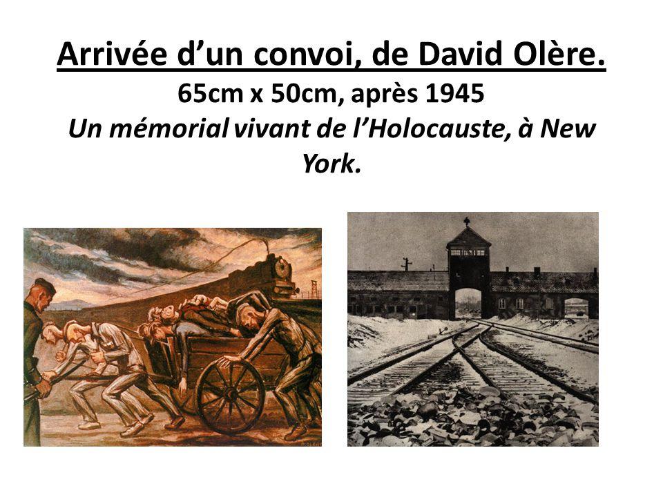 Arrivée d'un convoi, de David Olère