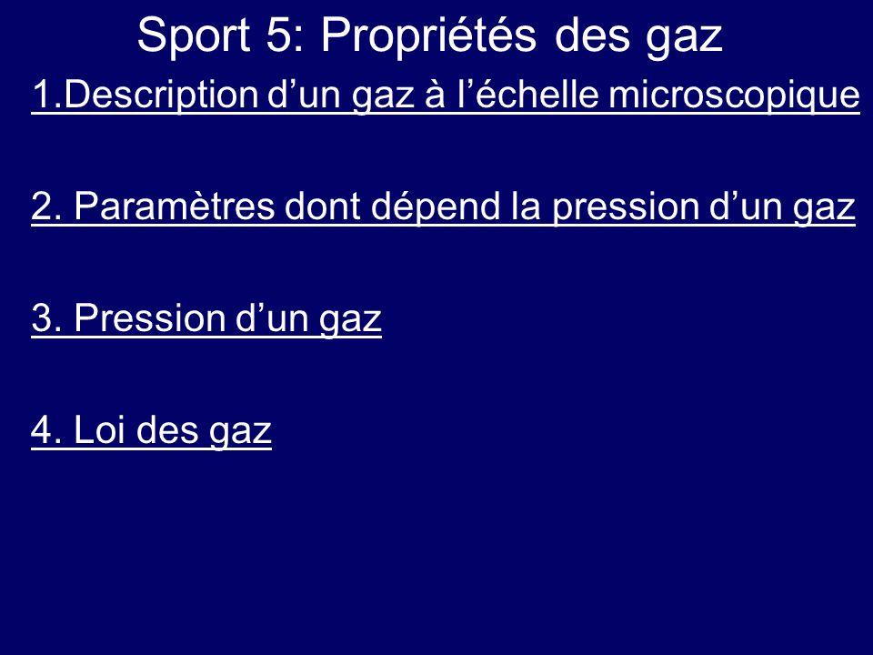 Sport 5: Propriétés des gaz
