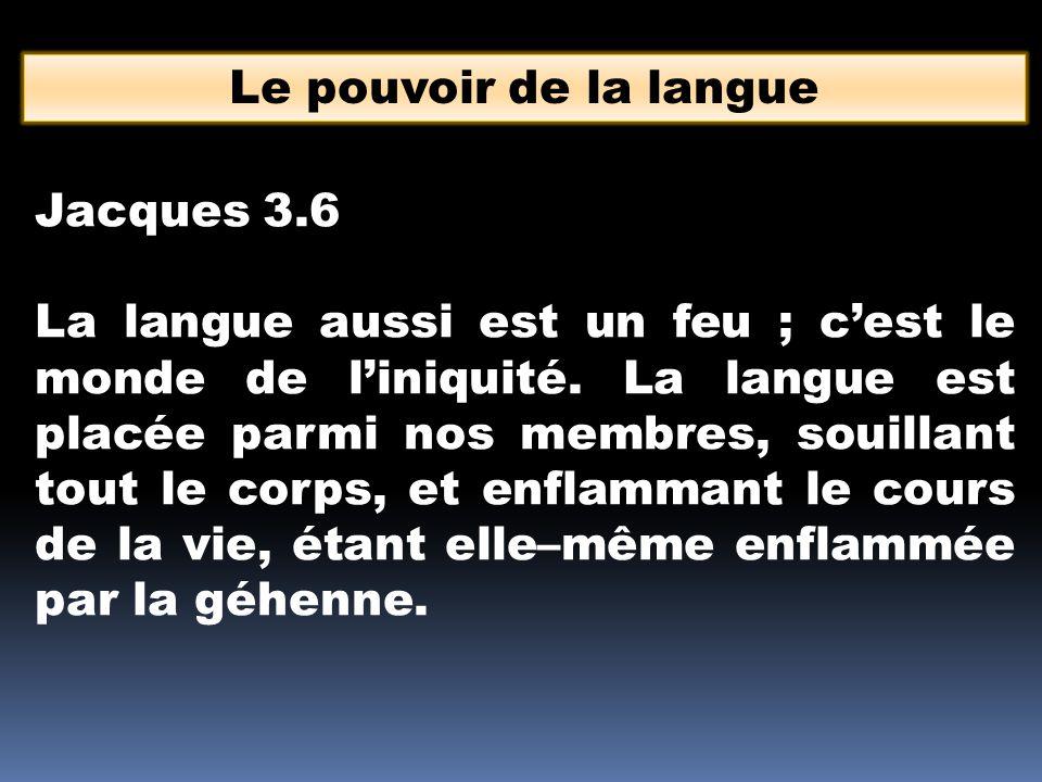 Le pouvoir de la langue Jacques 3.6.
