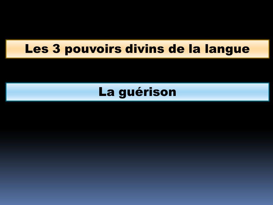 Les 3 pouvoirs divins de la langue