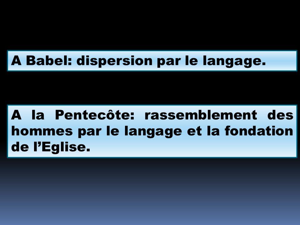 A Babel: dispersion par le langage.