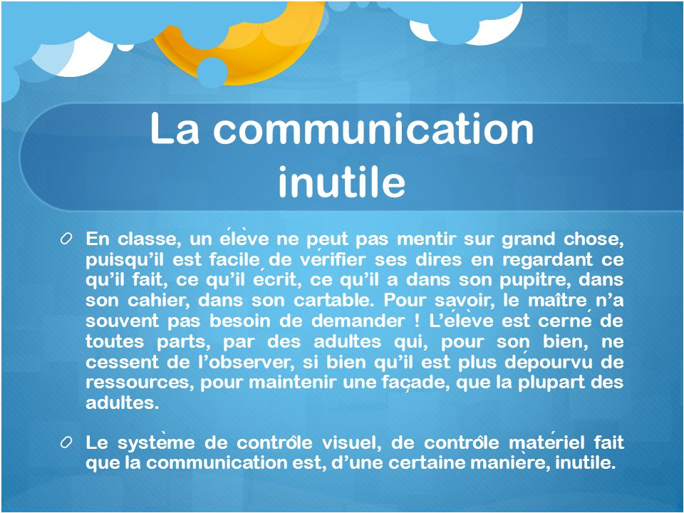 La communication inutile