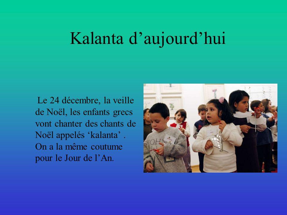Kalanta d'aujourd'hui