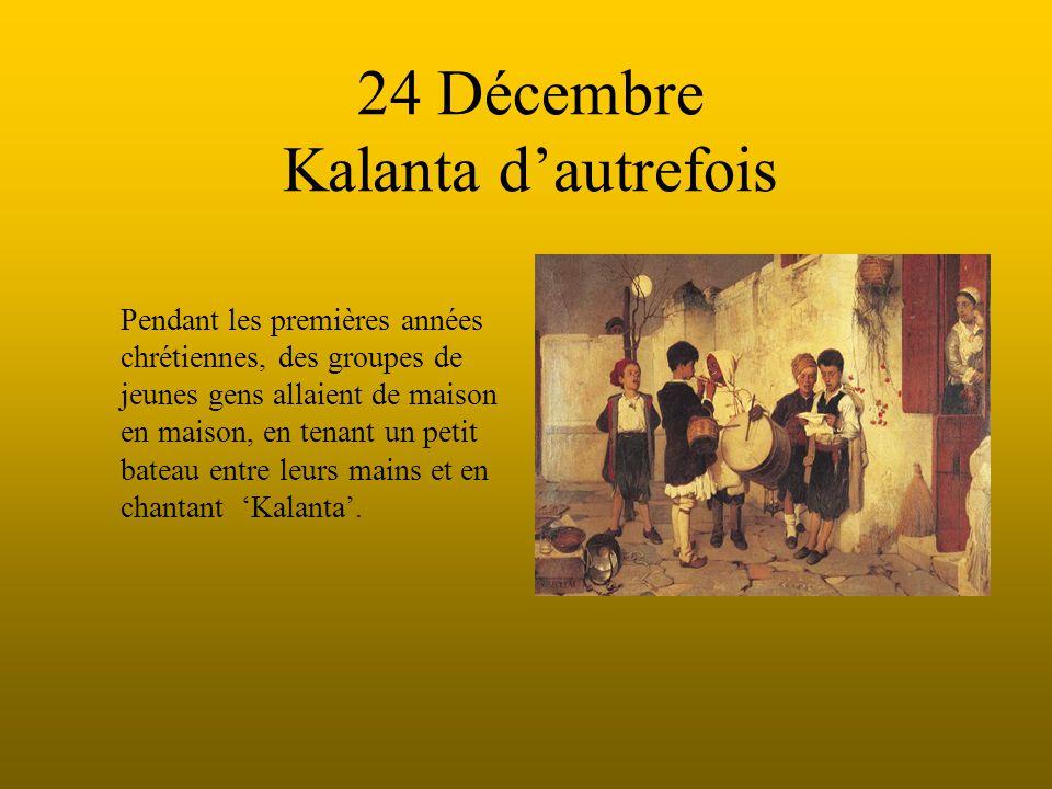 24 Décembre Kalanta d'autrefois