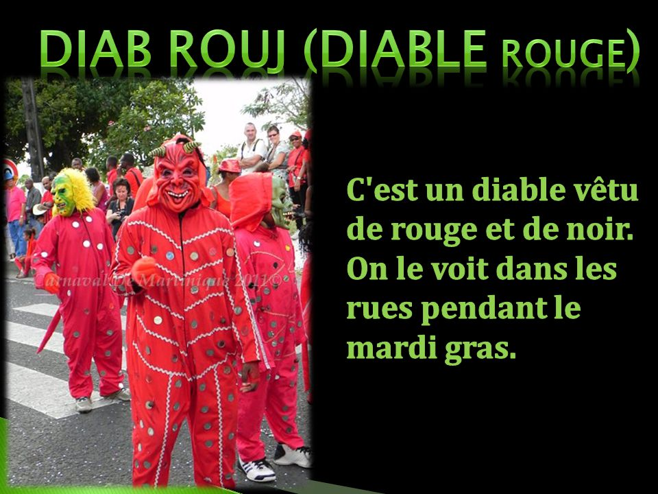 Diab rouj (diable rouge)