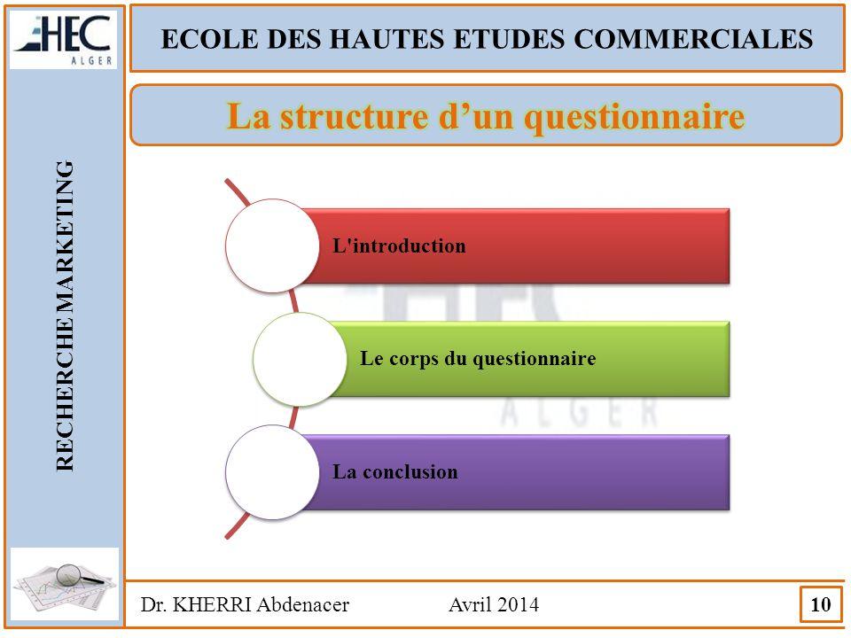 ECOLE DES HAUTES ETUDES COMMERCIALES La structure d'un questionnaire