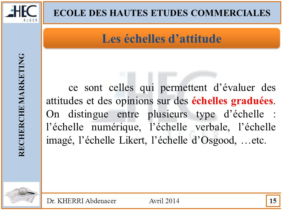ECOLE DES HAUTES ETUDES COMMERCIALES Les échelles d'attitude