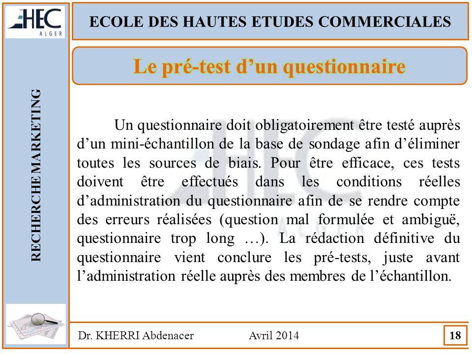 ECOLE DES HAUTES ETUDES COMMERCIALES Le pré-test d'un questionnaire