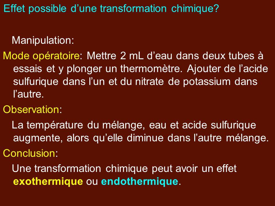 Effet possible d'une transformation chimique
