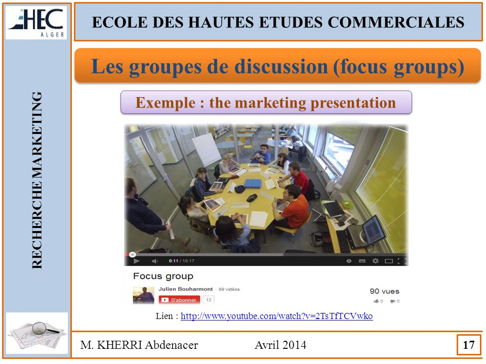 Les groupes de discussion (focus groups)