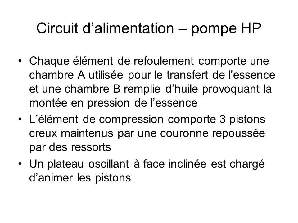 Circuit d'alimentation – pompe HP