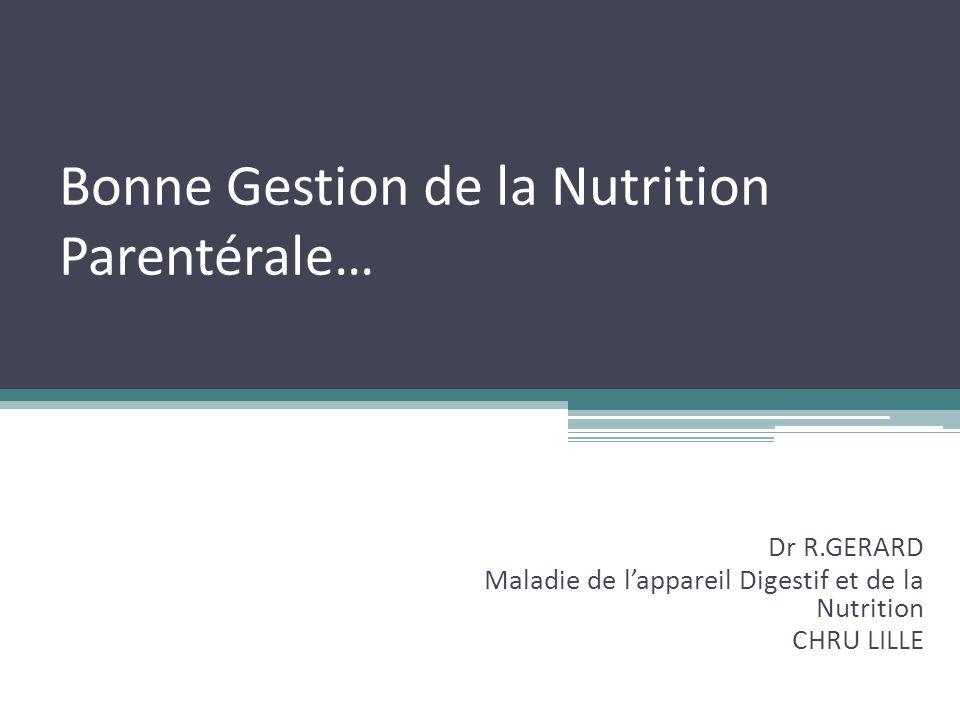 Bonne Gestion de la Nutrition Parentérale…
