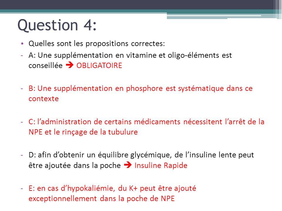 Question 4: Quelles sont les propositions correctes: