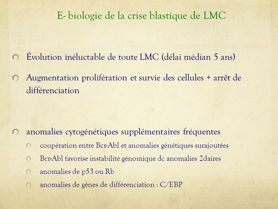 E- biologie de la crise blastique de LMC