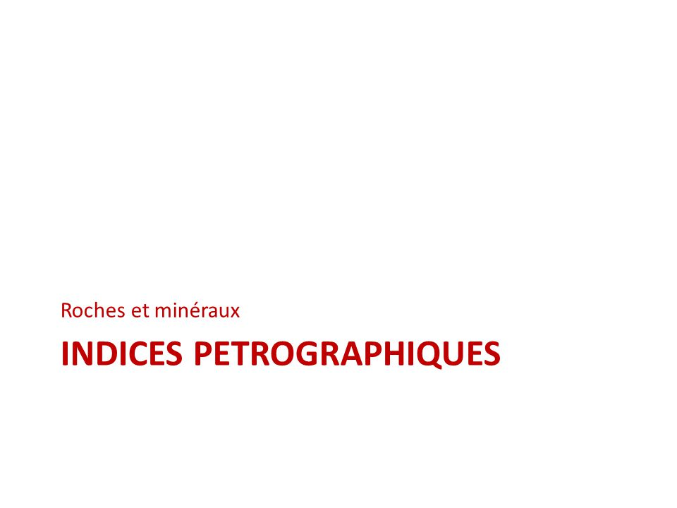 Indices petrographiques