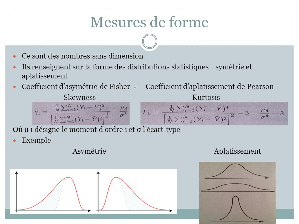 Mesures de forme Ce sont des nombres sans dimension