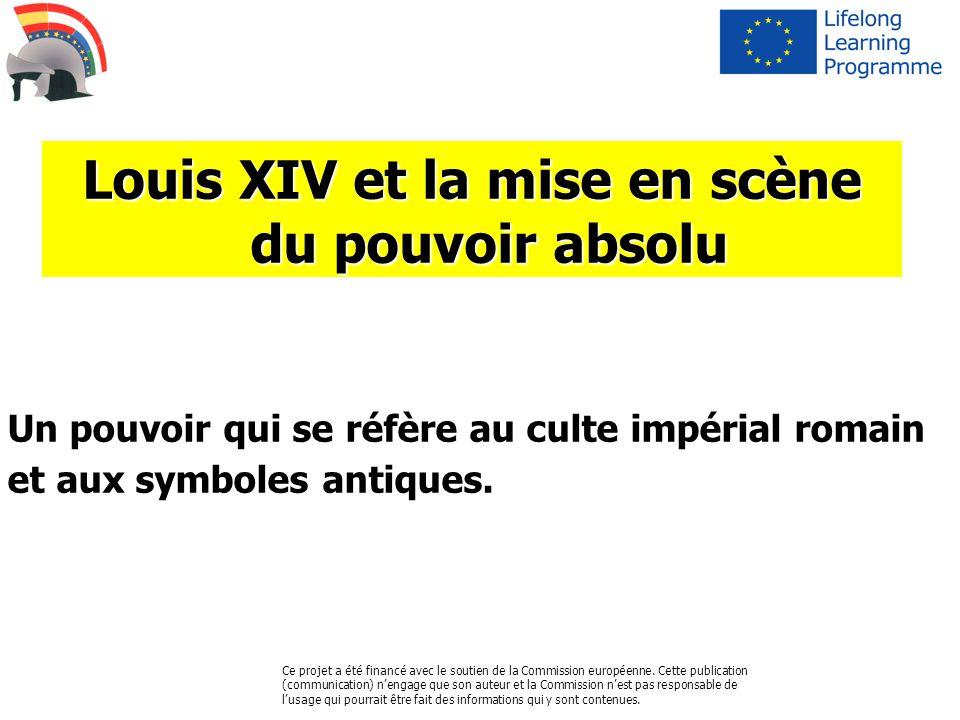 Louis XIV et la mise en scène du pouvoir absolu