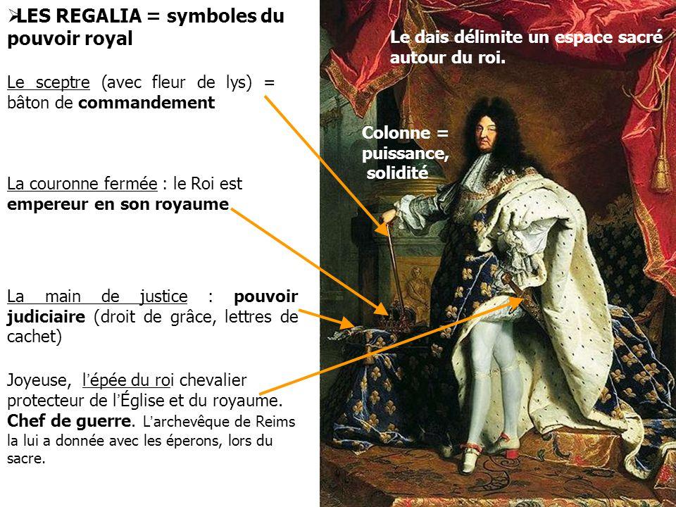 LES REGALIA = symboles du pouvoir royal
