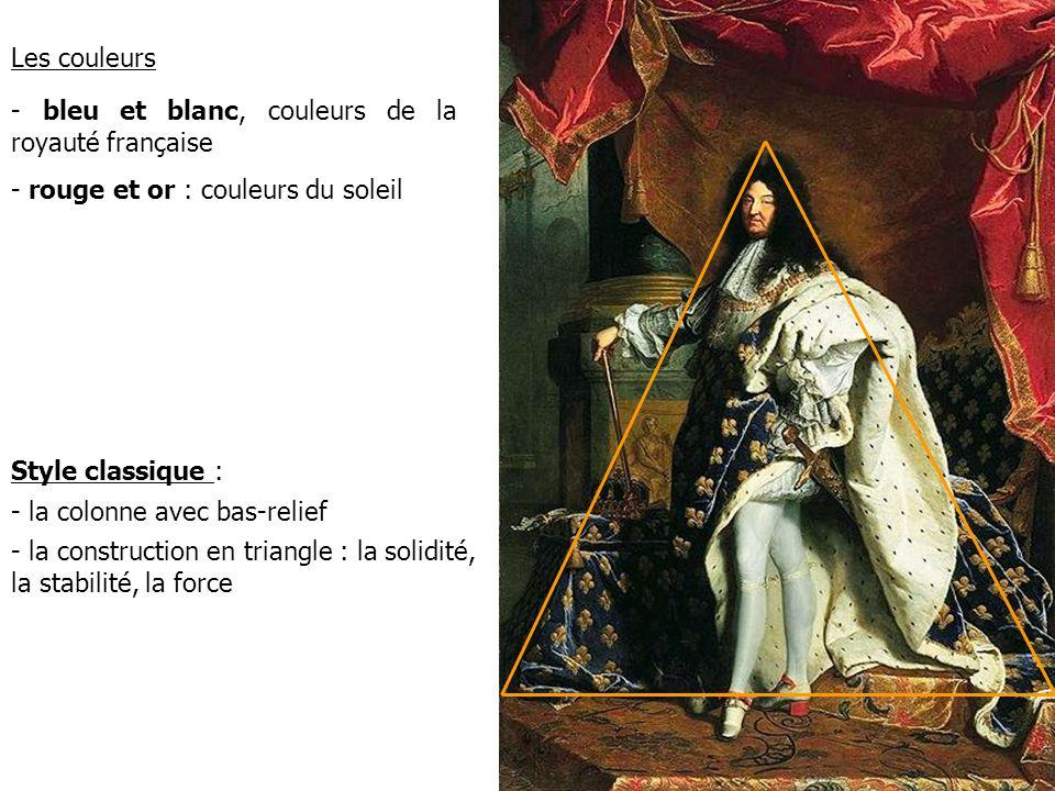 Les couleurs - bleu et blanc, couleurs de la royauté française. - rouge et or : couleurs du soleil.