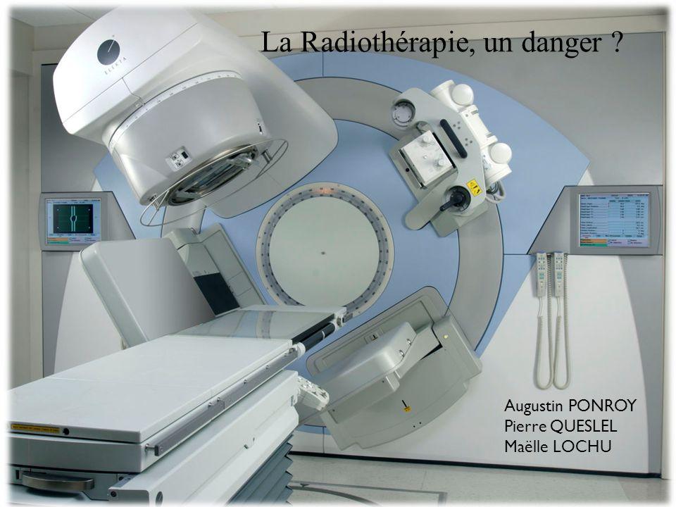 La Radiothérapie, un danger