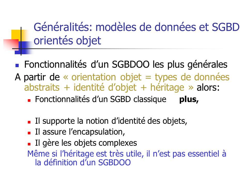 Généralités: modèles de données et SGBD orientés objet