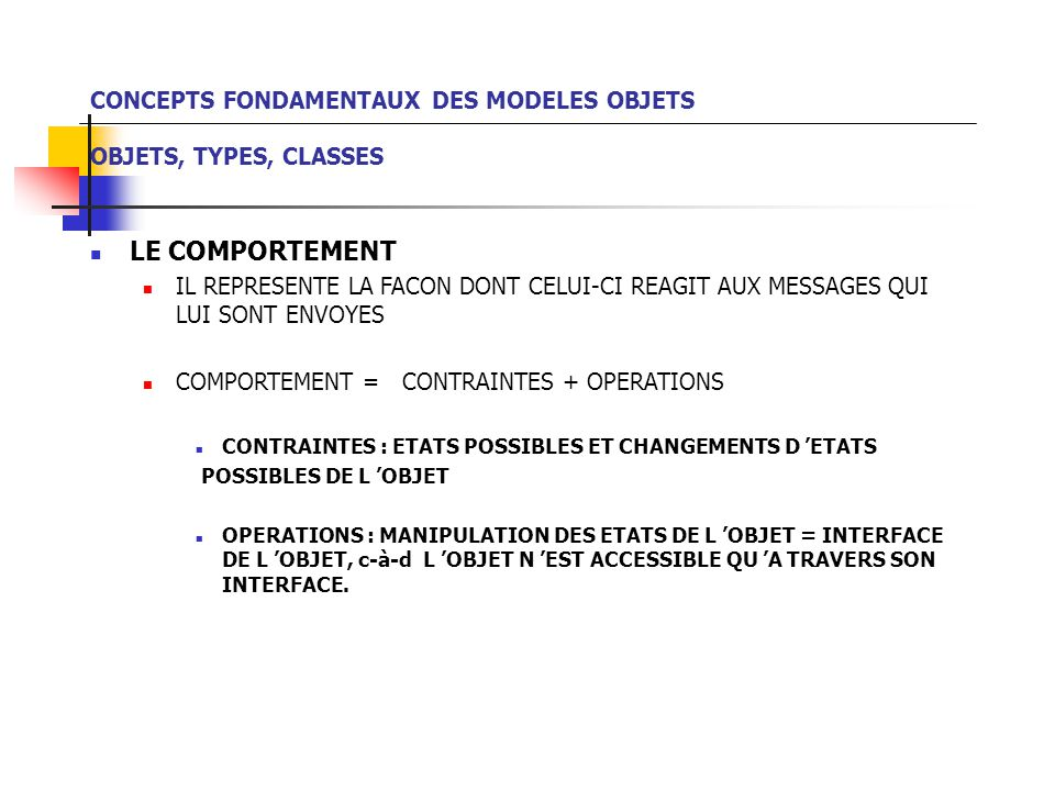 CONCEPTS FONDAMENTAUX DES MODELES OBJETS OBJETS, TYPES, CLASSES