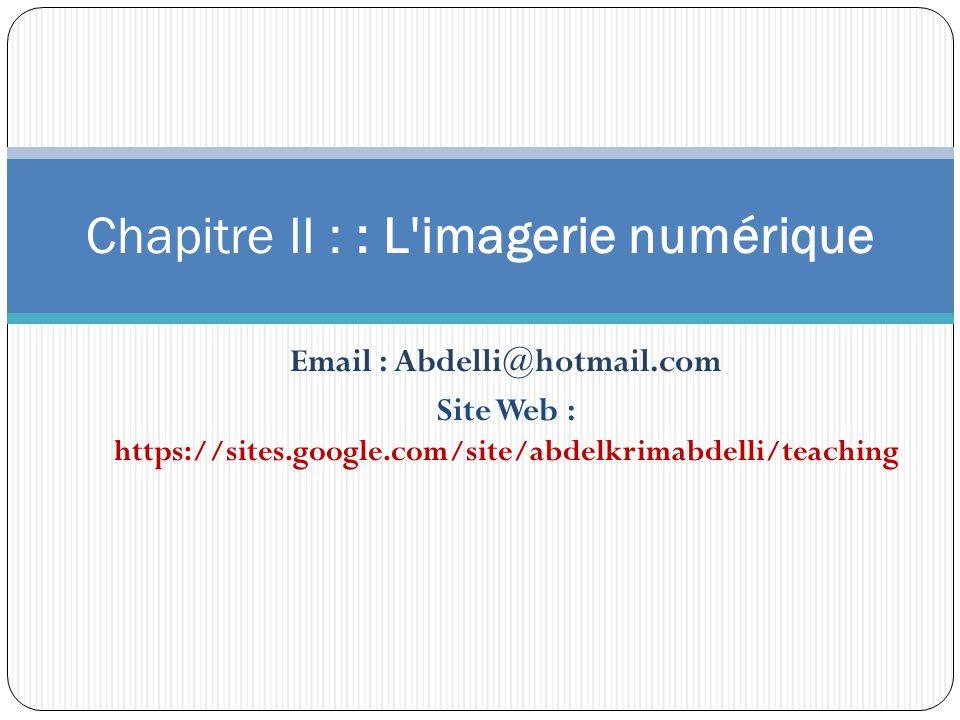 Chapitre II : : L imagerie numérique
