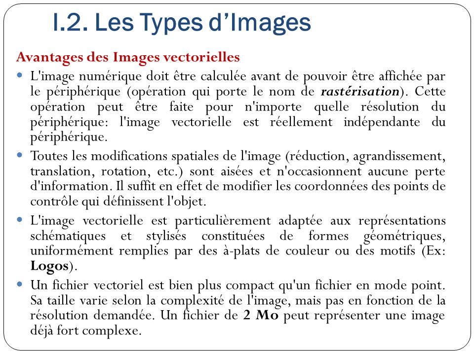 I.2. Les Types d'Images Avantages des Images vectorielles