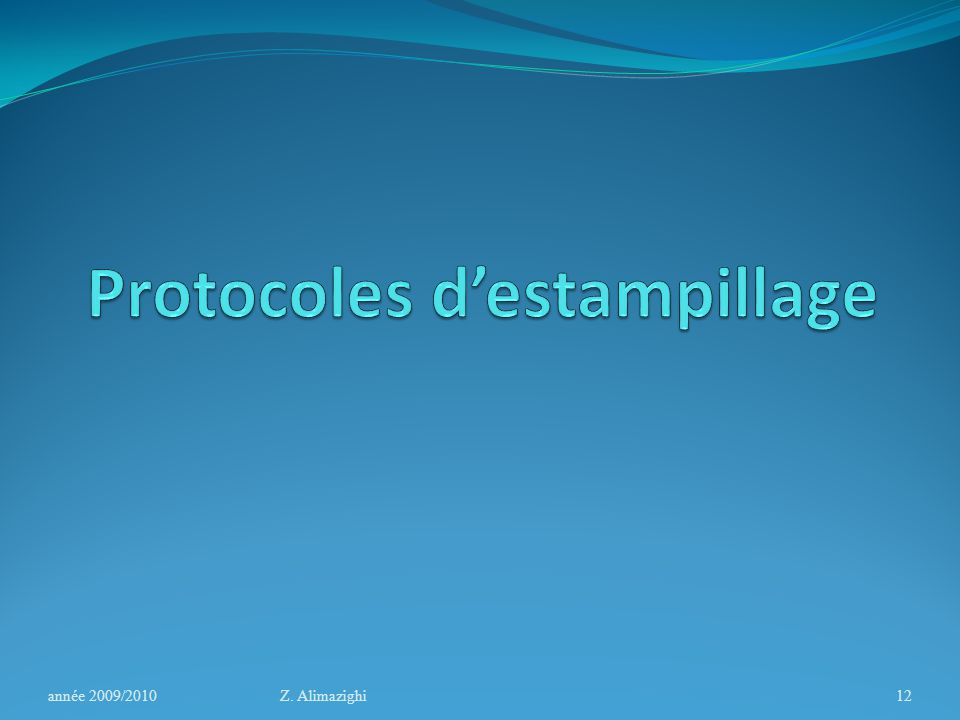 Protocoles d'estampillage