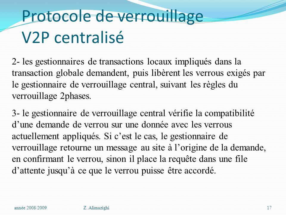 Protocole de verrouillage V2P centralisé