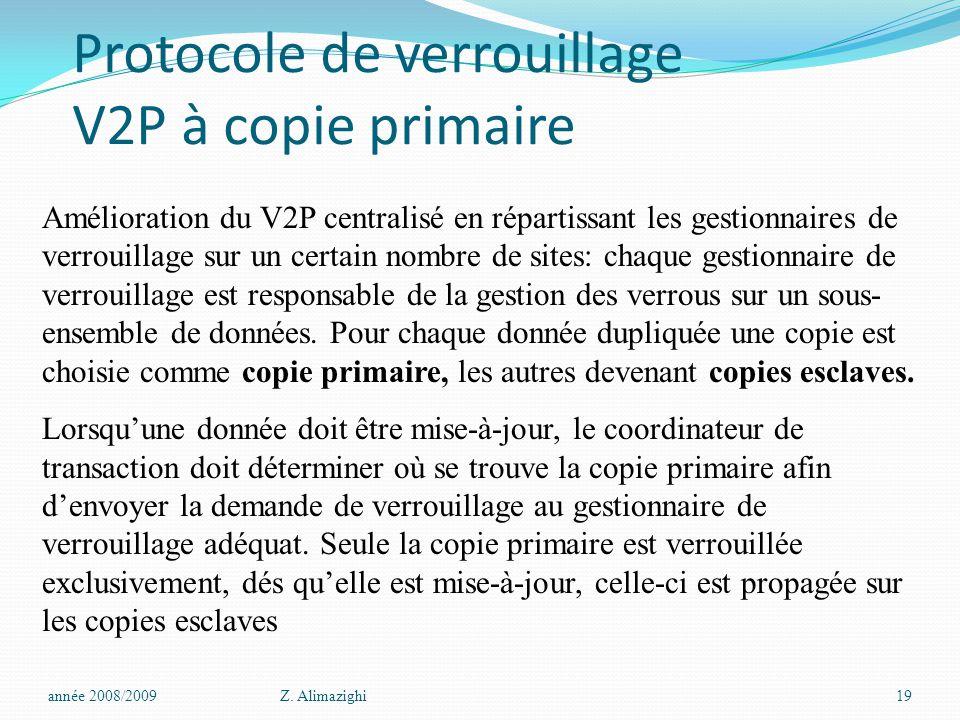 Protocole de verrouillage V2P à copie primaire