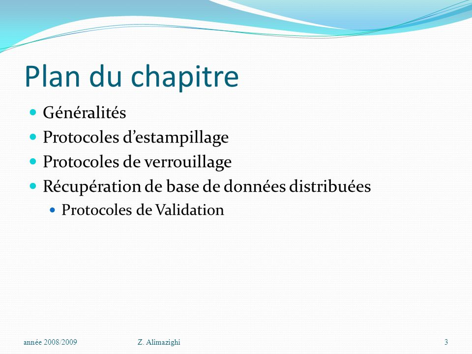 Plan du chapitre Généralités Protocoles d'estampillage