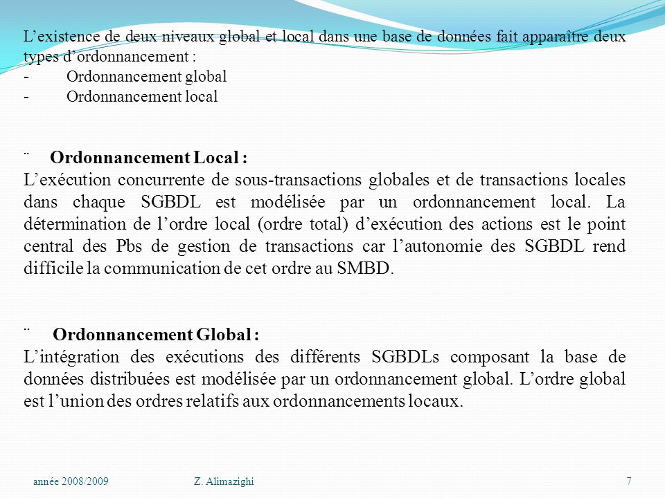 ¨ Ordonnancement Global :