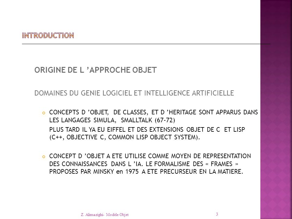 ORIGINE DE L 'APPROCHE OBJET