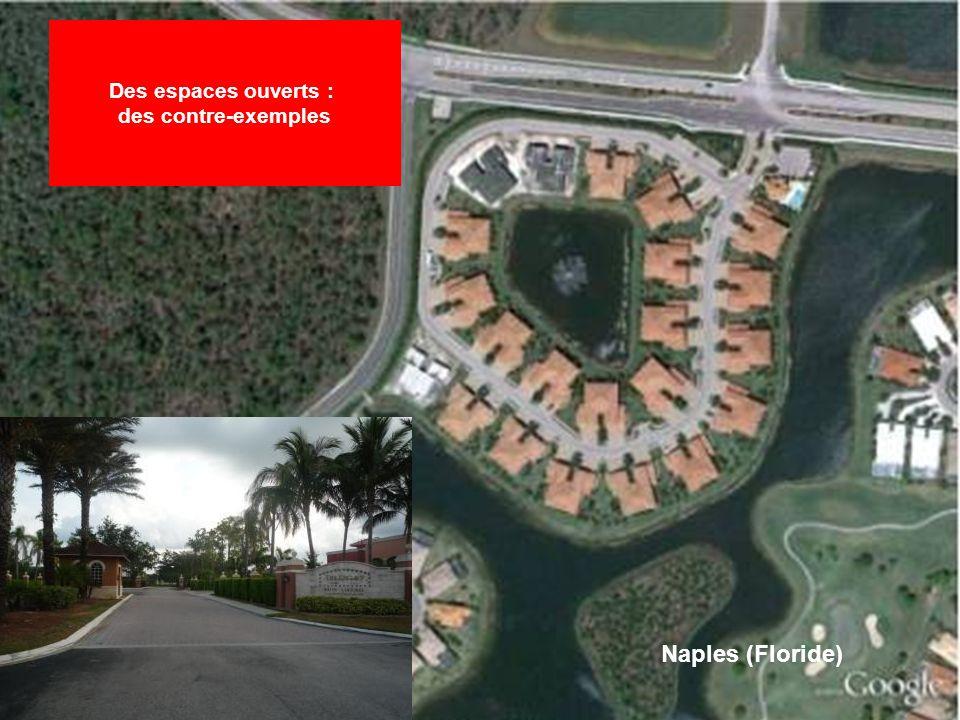 Des espaces ouverts : des contre-exemples Naples (Floride)