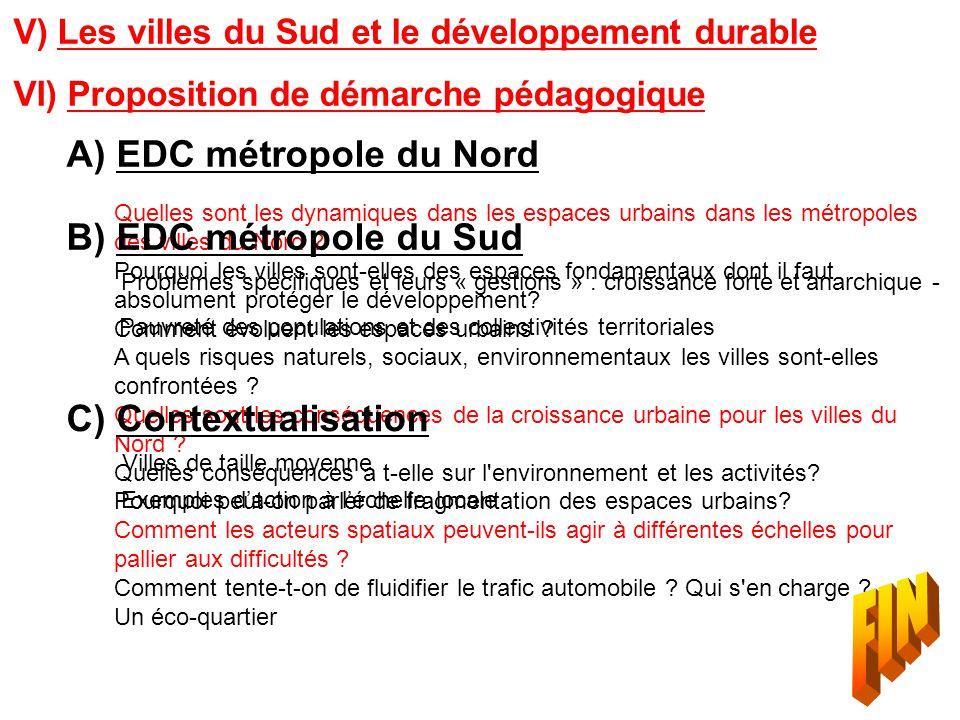 FIN A) EDC métropole du Nord B) EDC métropole du Sud